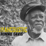 """IYAHCOUSTIC"", il nuovo Cd di Ronnie Davis"