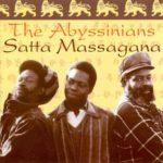 Satta Massa gana – The Abyssinians