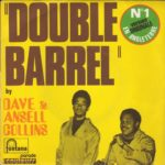 "Dave Crooks & Ansell Collins – ""Double Barrel"""