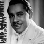 Cab Calloway – The Congo-Conga
