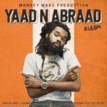 Monkey Marc – Yaad N Abraad feat Dre Island