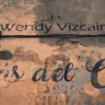 Wendy Vizcaino – Detras del cristal
