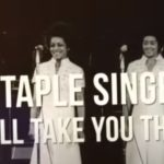 The Staple Singers – I'll Take You There