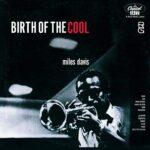 Le radici di Birth of the Cool