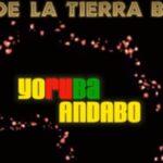 YORUBA ANDABO: L'ANIMA DELLA RUMBA